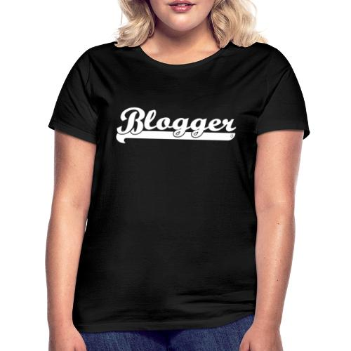 0186 Blogger | Blog | Website | Homepage - Women's T-Shirt
