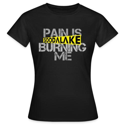 Burning - Frauen T-Shirt