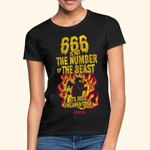 666 Is Not The Number Of The Beast T Shirt - Frauen T-Shirt