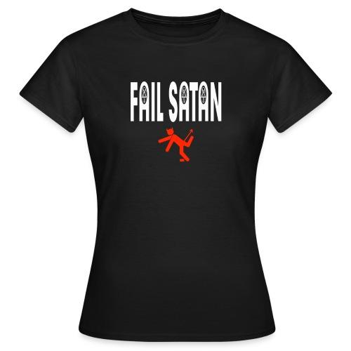 Fail Satan (White text) - T-shirt dam