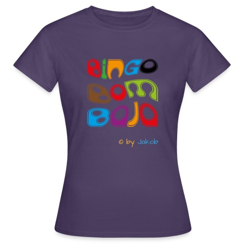 Bingobombaja - Frauen T-Shirt