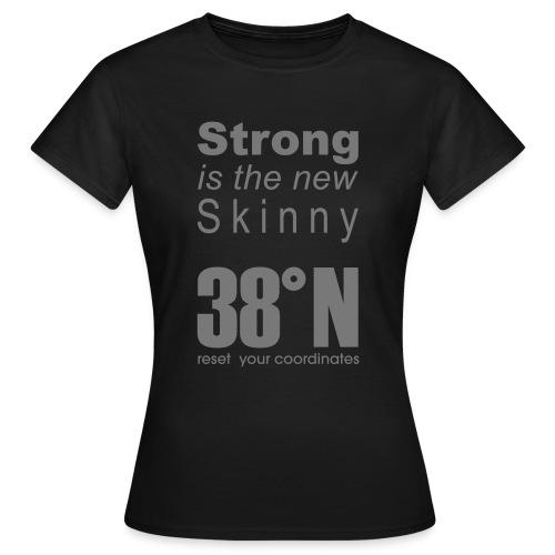 skinny 38north g - Women's T-Shirt