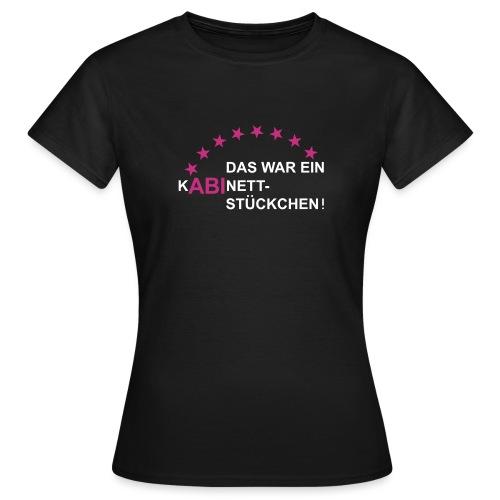 Kabinettstückchen - Frauen T-Shirt