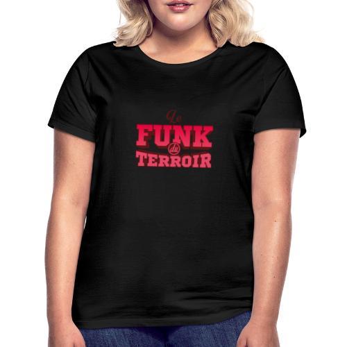 Pink FUNK du Terroir - T-shirt Femme