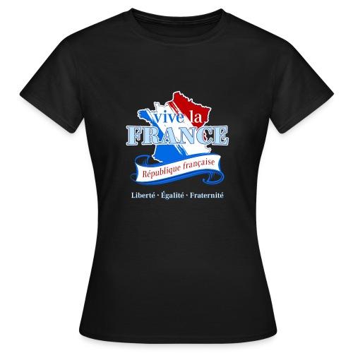 vive la France Frankreich République Française - Women's T-Shirt