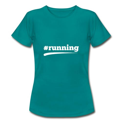 #RUNNING - Frauen T-Shirt