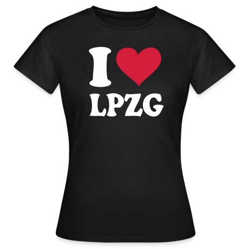 I love LPZG - Frauen T-Shirt