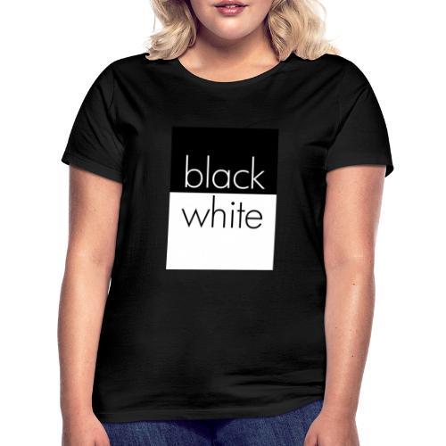 black and white - Frauen T-Shirt