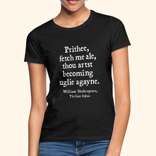 Shakespeare - Frauen T-Shirt