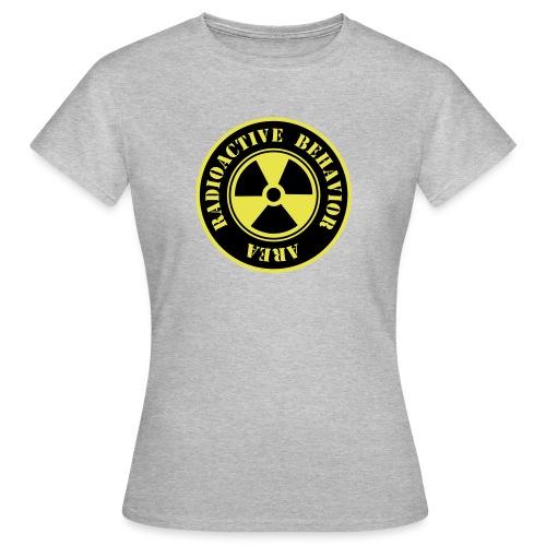 Radioactive Behavior - Camiseta mujer