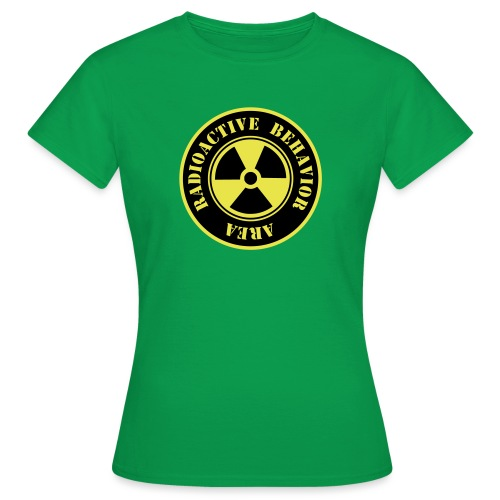 Radioactive Behavior - Camiseta mujer