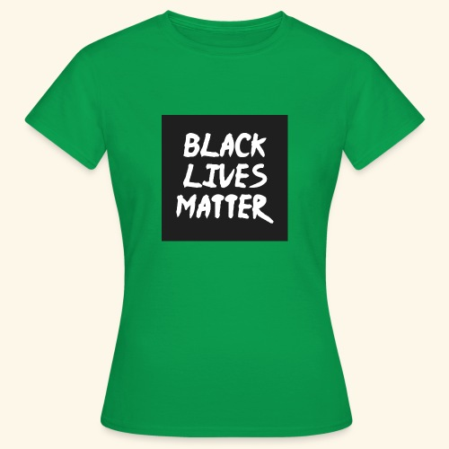 BLM - Women's T-Shirt