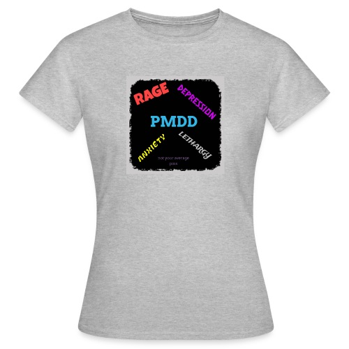 Pmdd symptoms - Women's T-Shirt