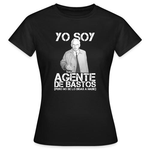 Yo soy Agente de Bastos - Camiseta mujer