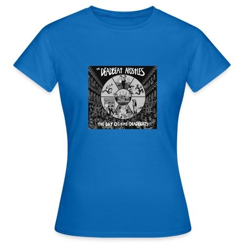 The Day Of The Deadbeats - Women's T-Shirt
