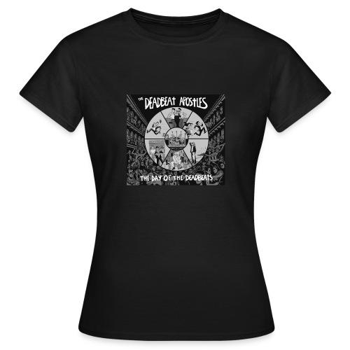 The Day Of The Deadbeats - Women's T-Shirt