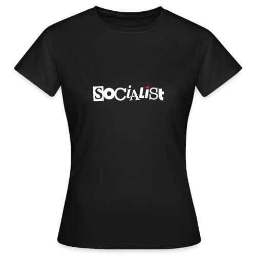 Socialist - Frauen T-Shirt