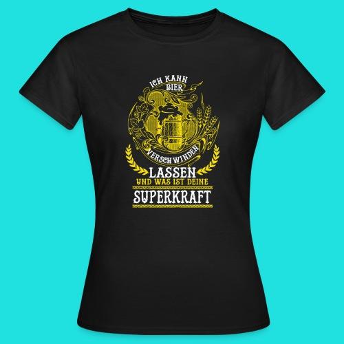 Bier Superkraft - Frauen T-Shirt