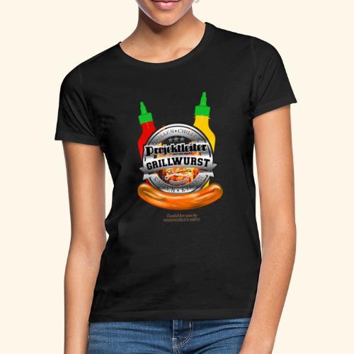 Grillen T Shirt Projektleiter Grillwurst - Frauen T-Shirt