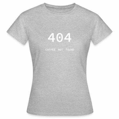 404 Coffee not found - Programmer's Tee - Women's T-Shirt