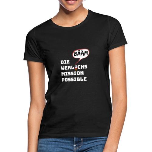 DW mission possible Bääm 1 - Frauen T-Shirt
