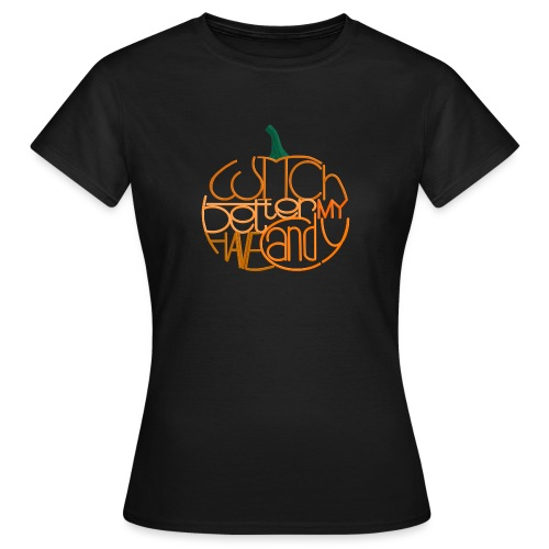 Græskar med citat - Dame-T-shirt
