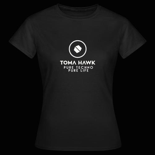 Toma Hawk - Pure Techno - Pure Life White - Frauen T-Shirt