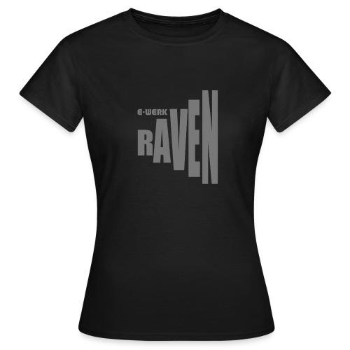 EW-RAVEN-mittelgrau - Frauen T-Shirt