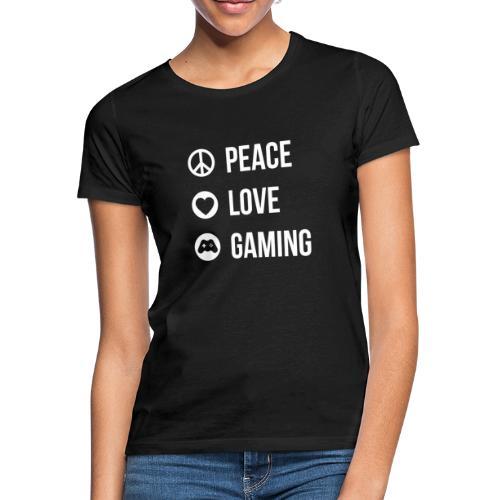 Peace Love Gaming T-Shirt - Frauen T-Shirt