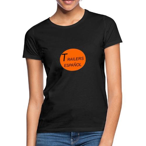 Trailers Español I - Camiseta mujer