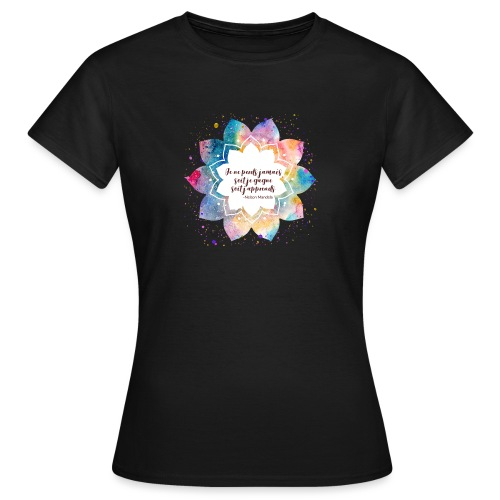 Citation de Nelson Mandela - T-shirt Femme