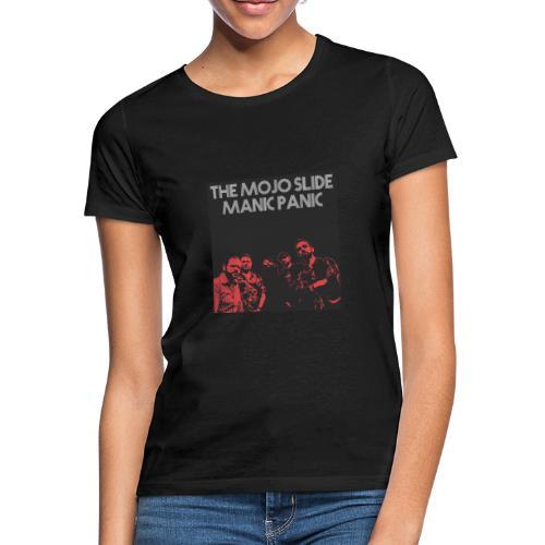 Manic Panic - Design 2 - Women's T-Shirt