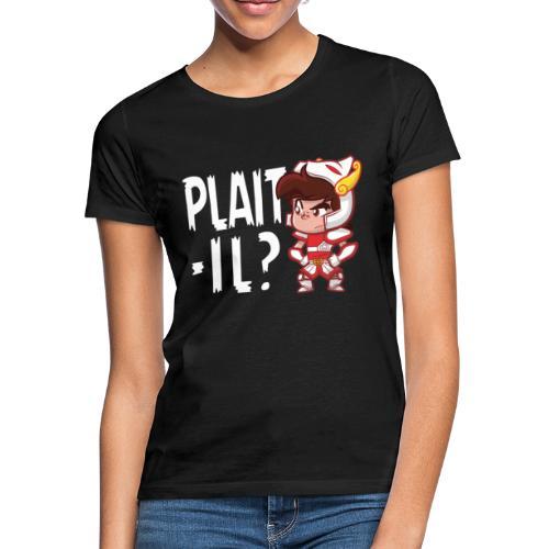 Seiya - Plaît-il ? (texte blanc) - T-shirt Femme