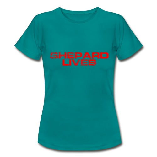 Shepard lives - Women's T-Shirt