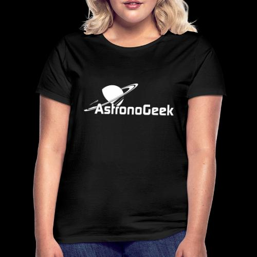 Logo AstronoGeek avec texte - T-shirt Femme