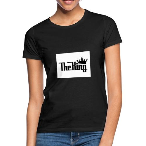 TheKing - Frauen T-Shirt