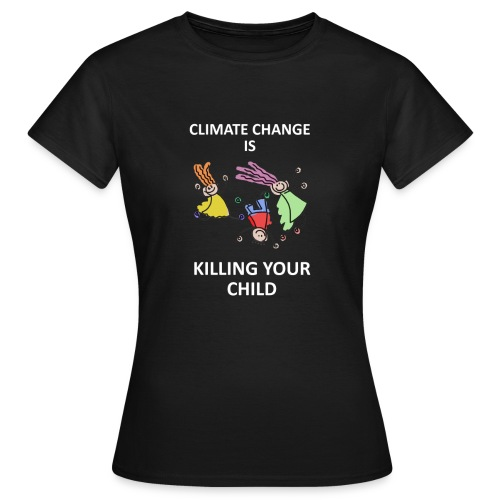 Save your child - T-shirt Femme