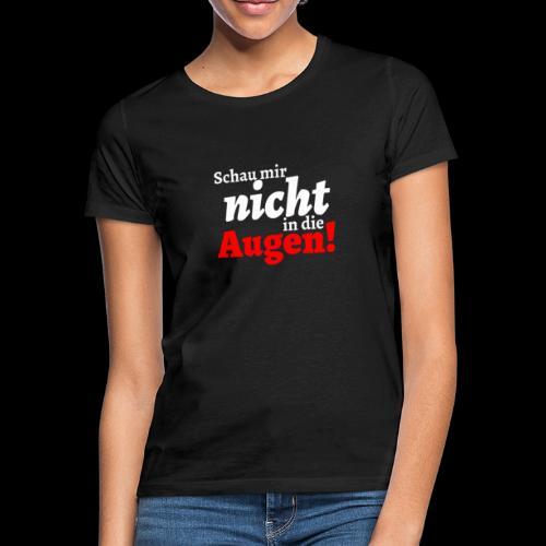 AUgenschAU - Frauen T-Shirt