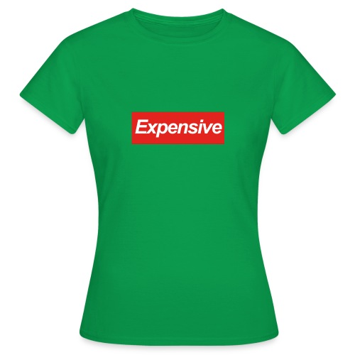 Expensive Shirt - Vrouwen T-shirt