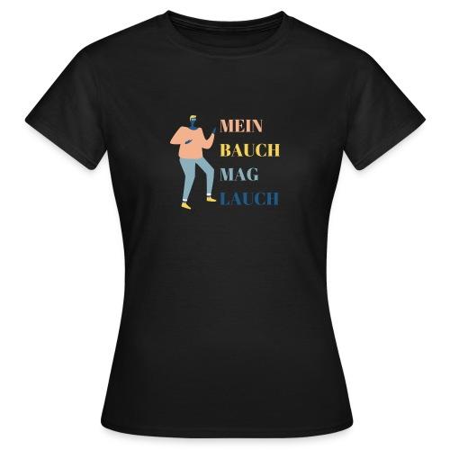 Mein Bauch mag Lauch - Frauen T-Shirt