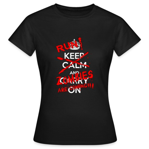 Run Zombies are cominhg - Frauen T-Shirt