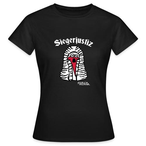Siegerjustiz - Frauen T-Shirt