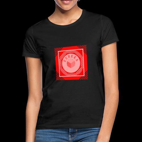 Tee-shirt EUREKA spécial rentrée des classes - T-shirt Femme