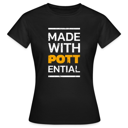 Made-with-Pottential Hochformat - Frauen T-Shirt