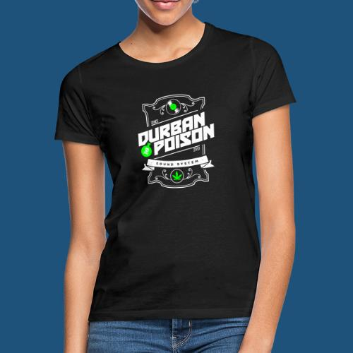 DURBAN POISON - Sound System Label - Maglietta da donna