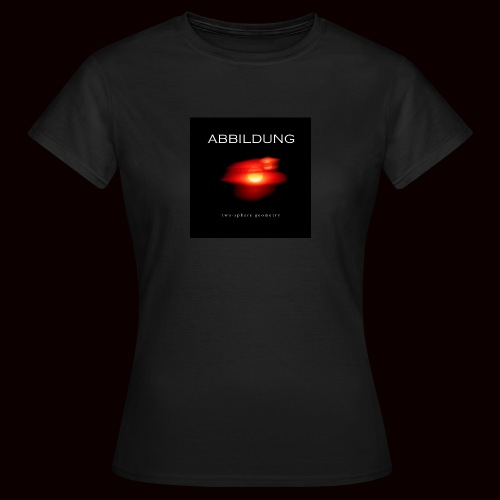 ABBILDUNG - Two-Sphere Geometry - Women's T-Shirt