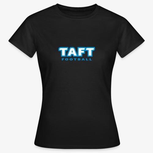 4769739 124019410 TAFT Football orig - Naisten t-paita