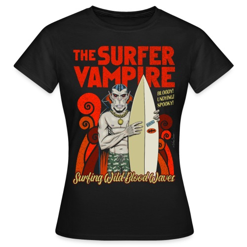 El vampiro surfista - Camiseta mujer