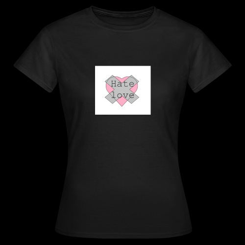 Hate love - Camiseta mujer