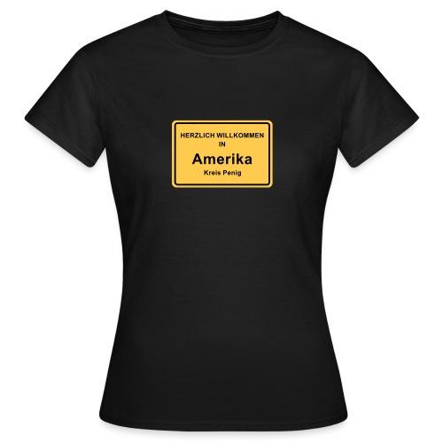 Ortsschild Amerika - Frauen T-Shirt